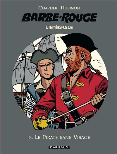 Barbe-Rouge - Intégrales - Le Pirate sans visage