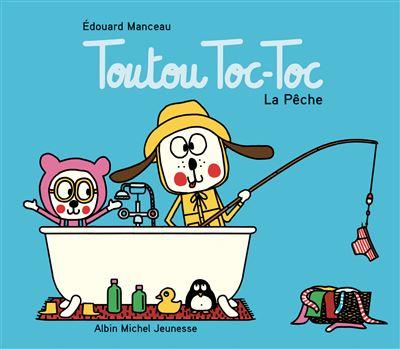 https://static.fnac-static.com/multimedia/Images/FR/NR/86/f3/ca/13300614/1507-1/tsp20210426104336/Toutou-Toc-Toc-La-Peche.jpg