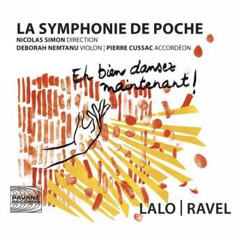 La Symphonie de Poche Arrangements d'œuvres de Lalo et Ravel