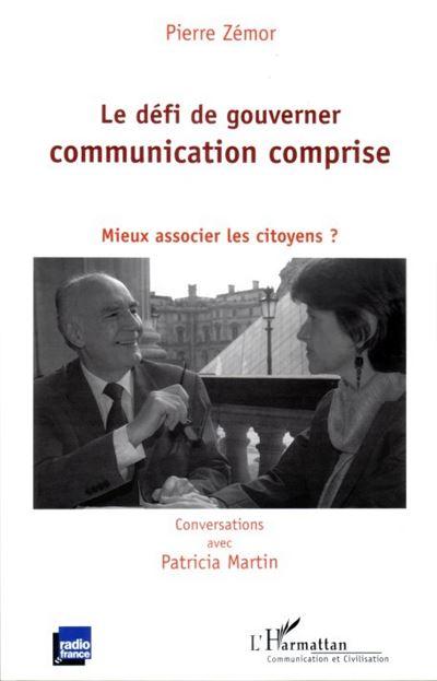Le défi de gouverner, communication comprise