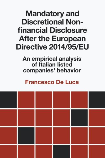 Mandatory and Discretional Non-financial Disclosure After the European Directive 2014/95/EU