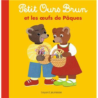 Petit Ours BrunPetit Ours Brun et les oeufs de Pâques