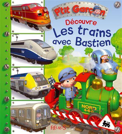 Découvre les trains avec Bastien