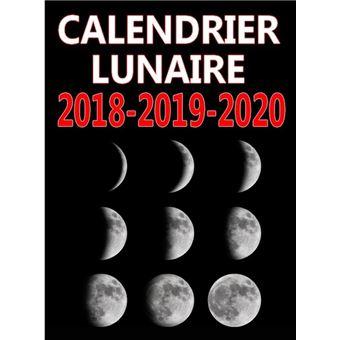 Calendrier Lunaire 2018 2019 2020