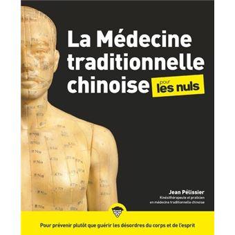 Pour les nulsLa médecine traditionnelle chinoise pour les Nuls