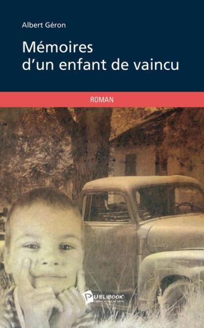 Mémoires d'un enfant de vaincu - 9782342022285 - 10,99 €