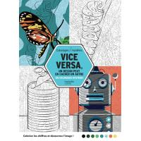 Coloriages mystères  VICE VERSA