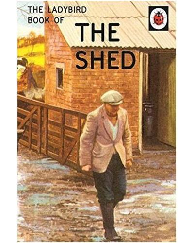 The ladybird book of sheds