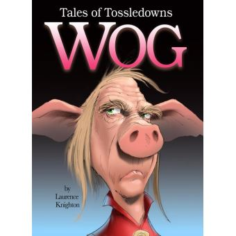 Howlergoon (Tales of Tossledowns Book 6)