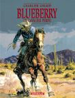 Blueberry - Blueberry, Tome 4