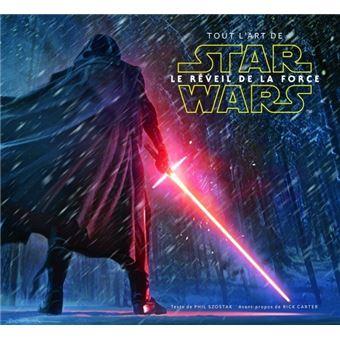 Star WarsTout l'art de Star Wars : Le Réveil de la Force