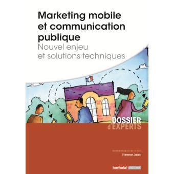 521cec35b6 Marketing mobile et communication publique Nouvel enjeu et solutions ...