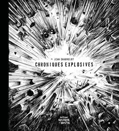 Chroniques explosives