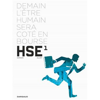 Human stock exchangeH.S.E - H.S.E. - tome 1