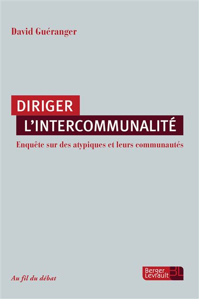 Diriger l'intercommunalite