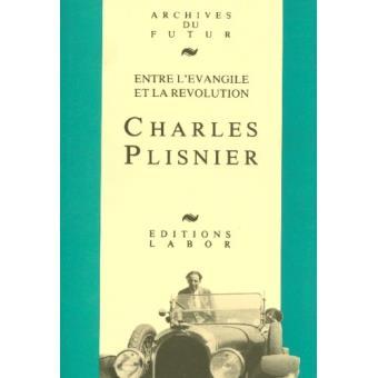 Charles Plisnier : entre l'Evangile et la Révolution