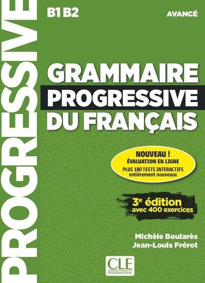 Grammaire progressive du français niveau avancé + appli + CD 3ème édition