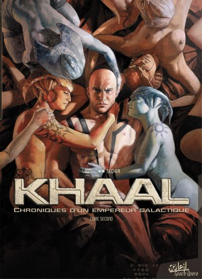 Khaal - Chroniques d'un empereur galactique
