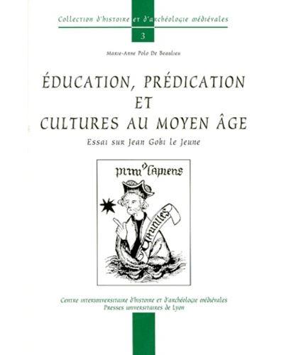 Education predication et cultures au moyen age