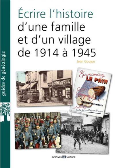 Ecrire l histoire d une famille et d un village de 1914 a 1939