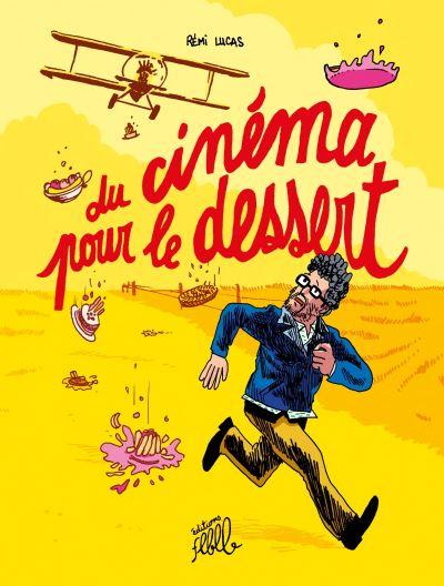 Du cinema pour le dessert