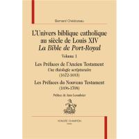 L'univers biblique catholique au siècle de louis XIV