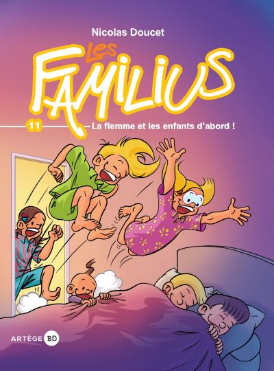 Les Familius, La flemme et les enfants d'abord