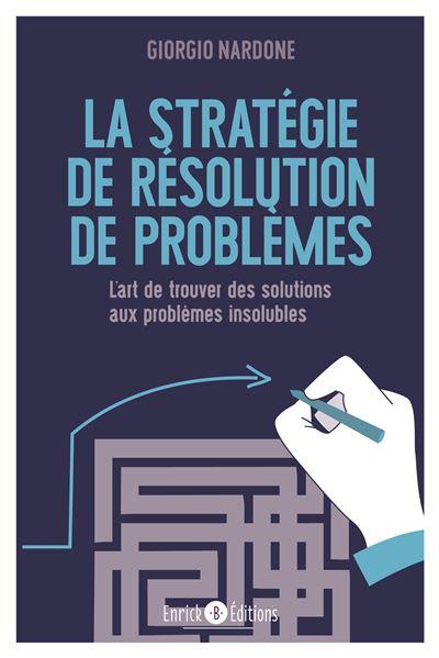 La stratégie de résolution de problème
