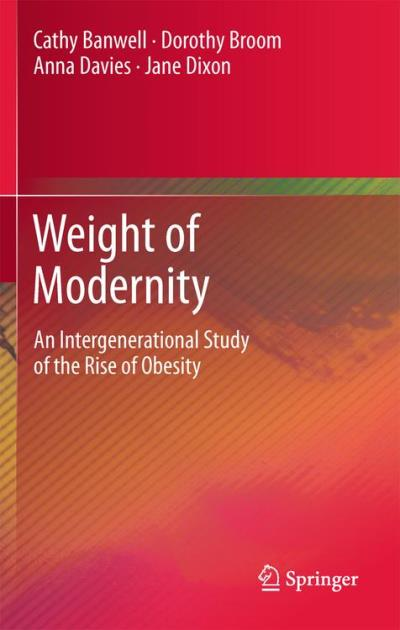 Obesity: the weight of modernity