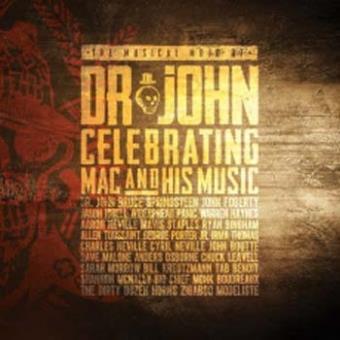 The Musical Mojo Of Dr. John: Celeb (2cd+dvd)