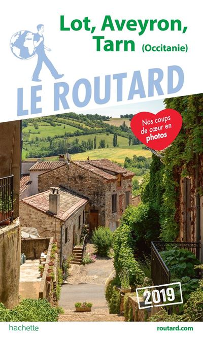 Guide du Routard Lot, Aveyron, Tarn 2019 - (Occitanie) - 9782017069423 - 9,49 €