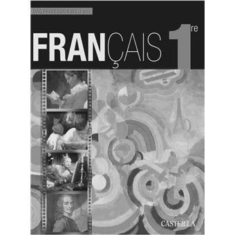 Francais 1ere Bac Pro