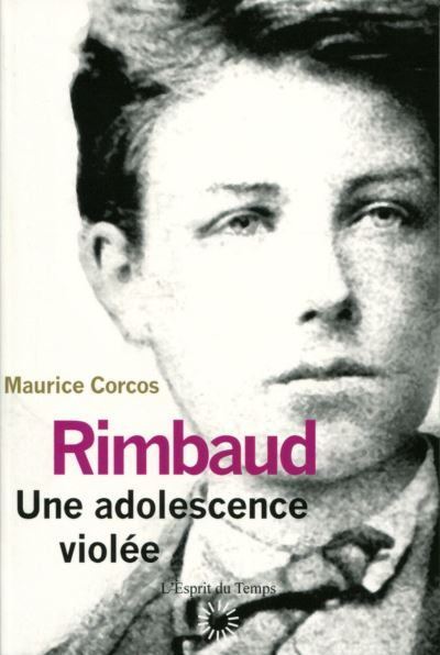 Rimbaud, trauma adolescent