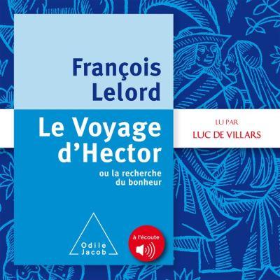 Le Voyage d'Hector - ou la recherche du bonheur - 9782738152398 - 15,99 €
