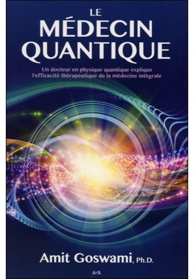 Le médecin quantique