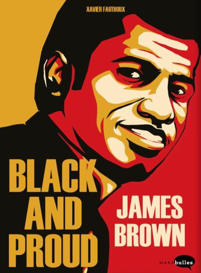 James Brown : Black and Proud