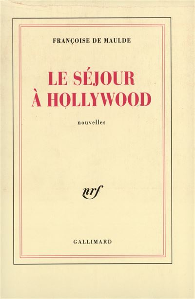 Le sejour a hollywood