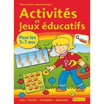 Activités et jeux éducatifs pour les enfants, 5-7 ans - broché - Collectif - Achat Livre | fnac