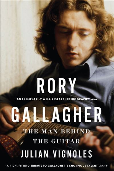 Julian Vignoles - Rory Gallagher: The Man Behind The Guitar (2018) Rory-Gallagher