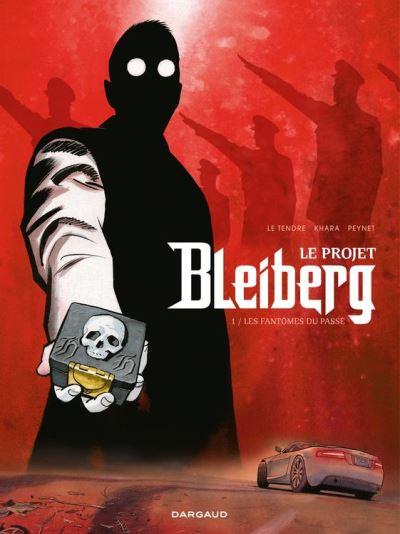 Projet Bleiberg (Le) - Tome 1 - Fantômes du passé (Les) - 9782205169621 - 9,99 €
