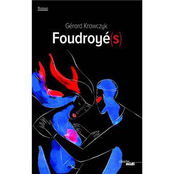 Foudroyé(s)