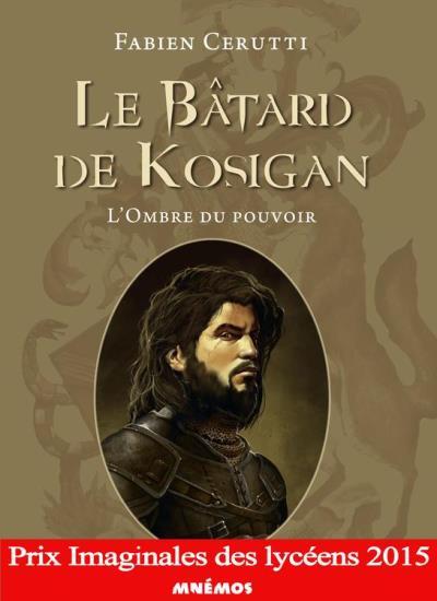 Le Bâtard de Kosigan - L'Ombre du pouvoir - 9782354082697 - 2,99 €
