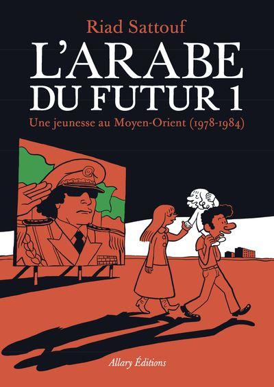 L 39 arabe du futur tome 1 une jeunesse au moyen orient for Prix moyen d une vidange au garage