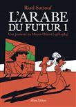L'Arabe du futur - L'Arabe du futur, T1