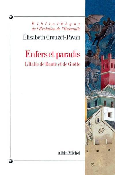 Enfers et paradis - L'Italie de Dante et Giotto - 9782226296085 - 10,99 €