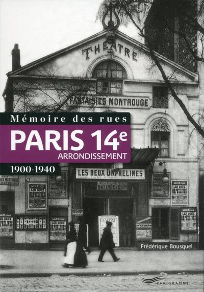 Mémoire des rues - Paris 14e arrondissement (1900-1940)