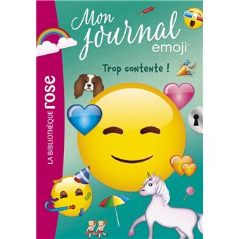 Emoji Tm Mon Journal Tome 3 Trop Contente