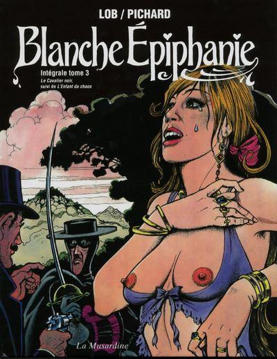 Blanche Epiphanie. Intégrale