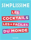 Simplissime - SIMPLISSIME Le livre de cocktails le plus facile du monde