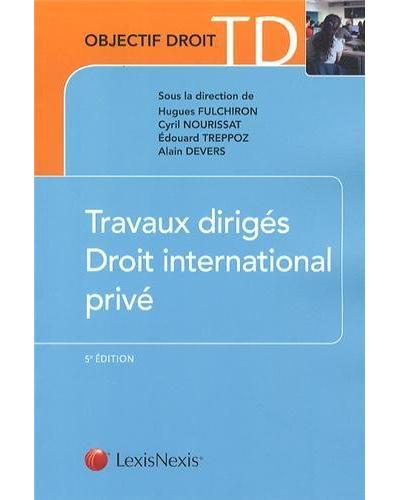 Travaux dirigés de droit international privé